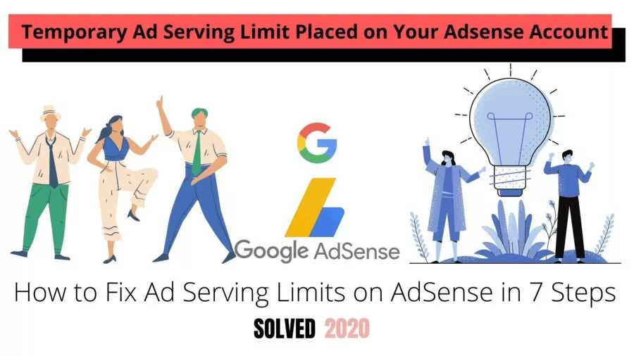 How to Fix Ad Serving Limits on AdSense in 7 Steps - [SOLVED] 100% Working - 2020