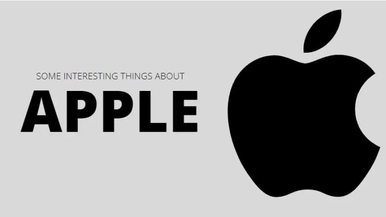 SOME INTERESTING THINGS ABOUT Apple