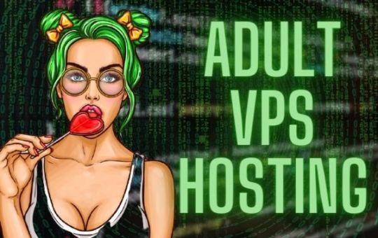 Adult Vps Hosting 2021