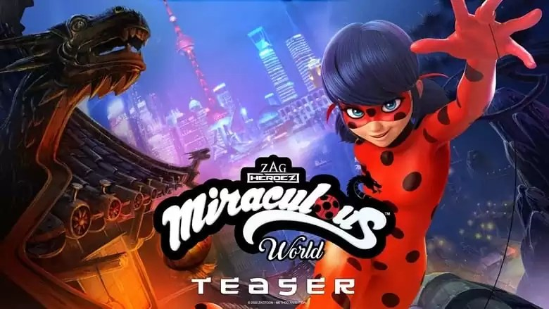 Index of Miraculous World: Shanghai – The Legend of Ladydragon