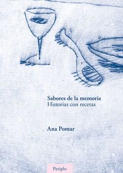Sabores de la memoria (Ana Pomar, 2012). Foto