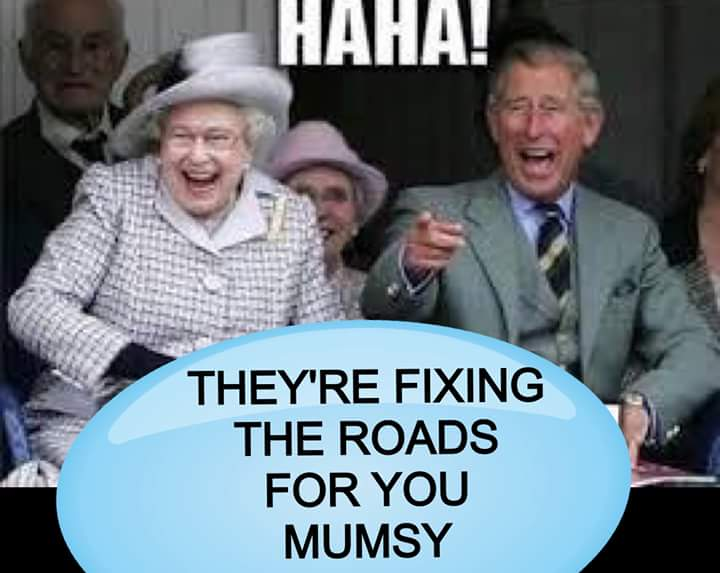 State of roads has become the butt of sarcasm. Queen Elizabeth and Prince Charles will be in Malta towards the end of November for CHOGM.