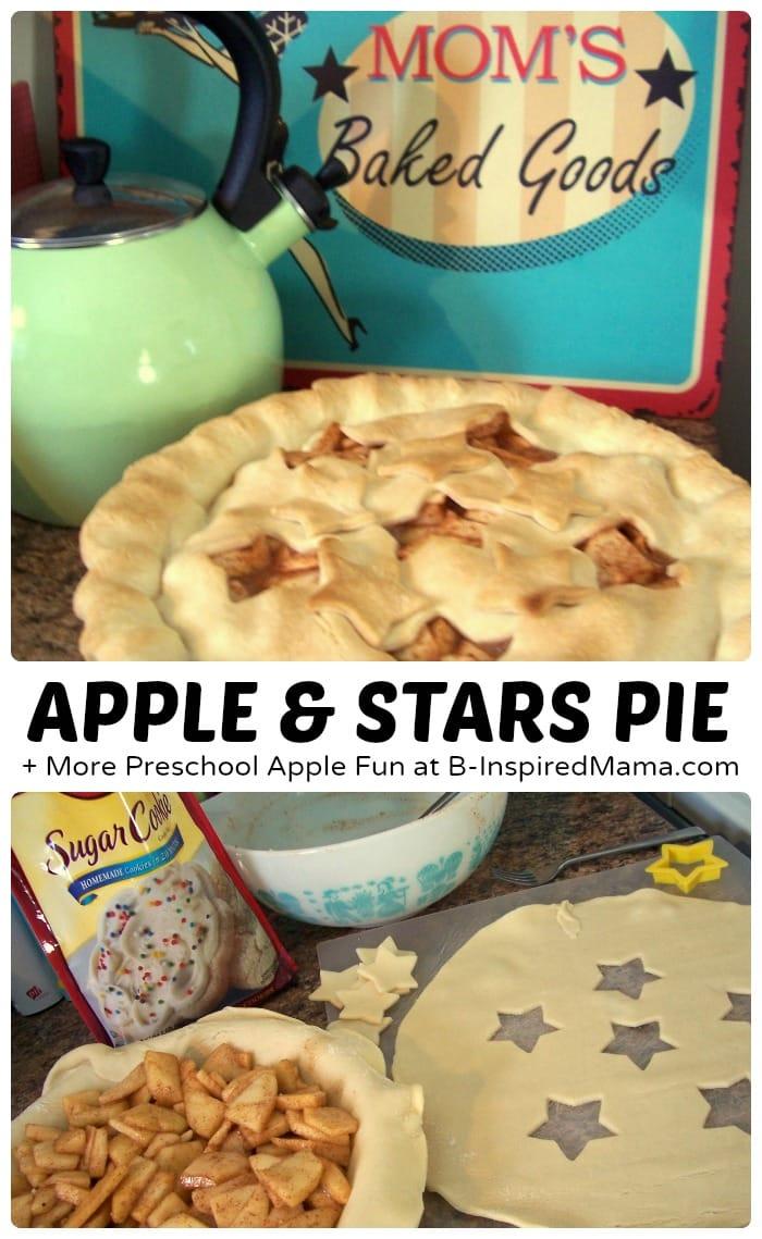 Baking Apple and Stars Pie + More Easy Preschool Apple Fun at B-Inspired Mama