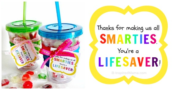 Smarties and Lifesaver Candy Teacher Appreciation Gift with Printable at B-Inspired Mama