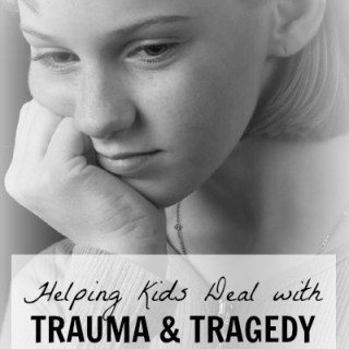 Children and Trauma [Resources for Parents]