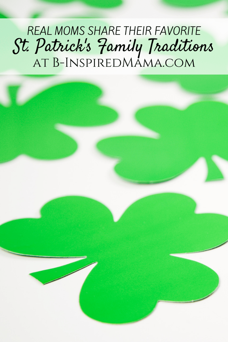 St. Patrick's Day Family Traditions [From the Mouths of Moms]