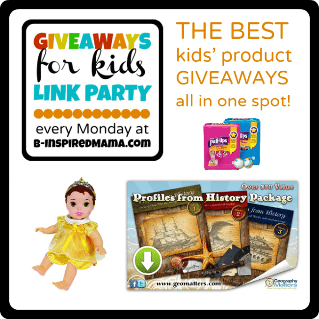 3-11 Giveaways for Kids Link Party Monday at B-InspiredMama.com
