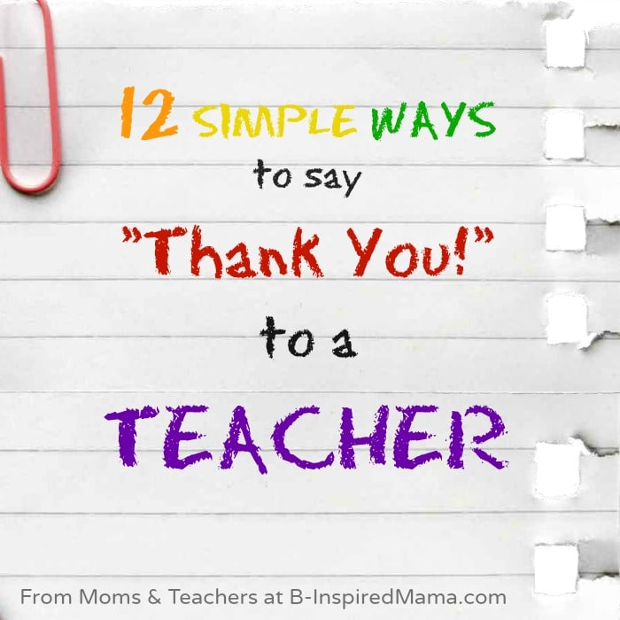 12 simple ways to say thank you to a teacher