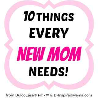 New Mother Needs [Sponsored by #DulcoEasePink]