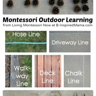 Montessori Inspired Outdoor Learning [From the Mamas]