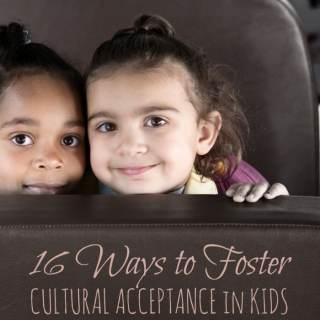 Fostering Cultural Acceptance in Kids [From the Mouths of Moms]