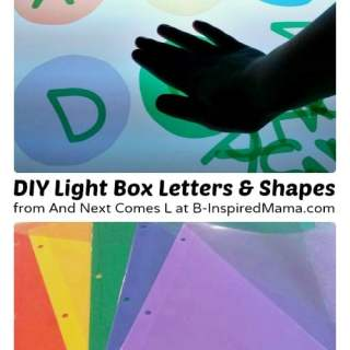 Making Kids Light Box Manipulatives [Contributed by And Next Comes L]