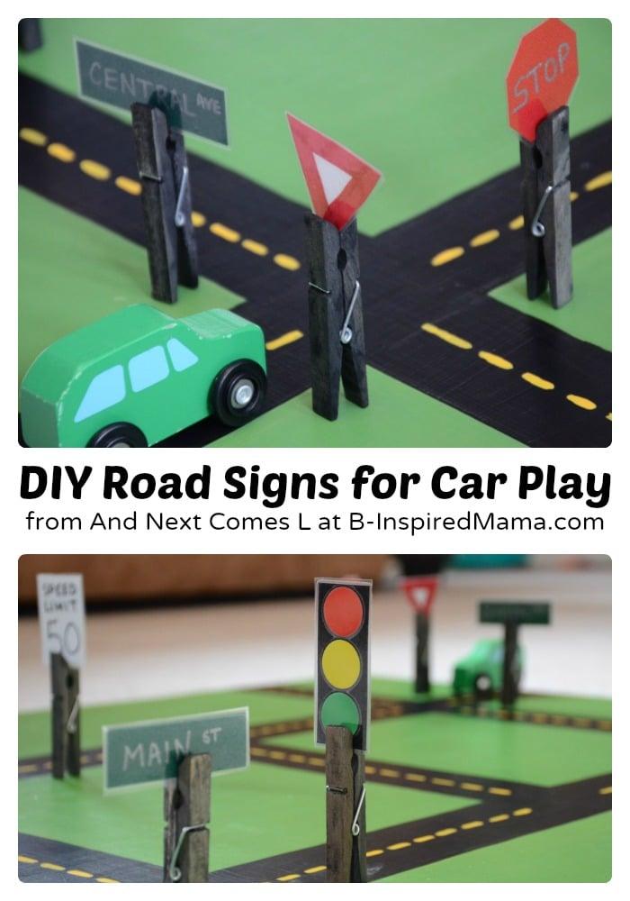 Easy DIY Toys - Fun Road Signs at B-Inspired Mama