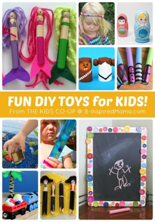 MORE DIY Toys for Kids from The Weekly Kids Co-Op Link Party at B-Inspired Mama