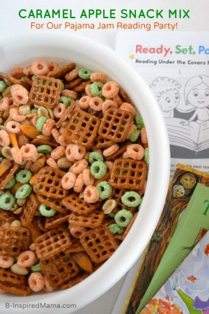 Caramel Apple Snack Mix for Our Pajama Jam Reading Party [#sponsored by Eveready and Scholastic] at B-Inspired Mama
