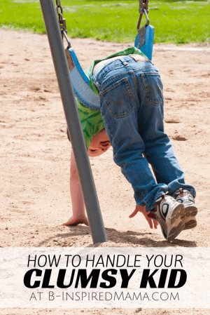 How to Handle Your Clumsy Kid + Learn About Project Sensory at B-Inspired Mama #senosoryfix #projectsensory