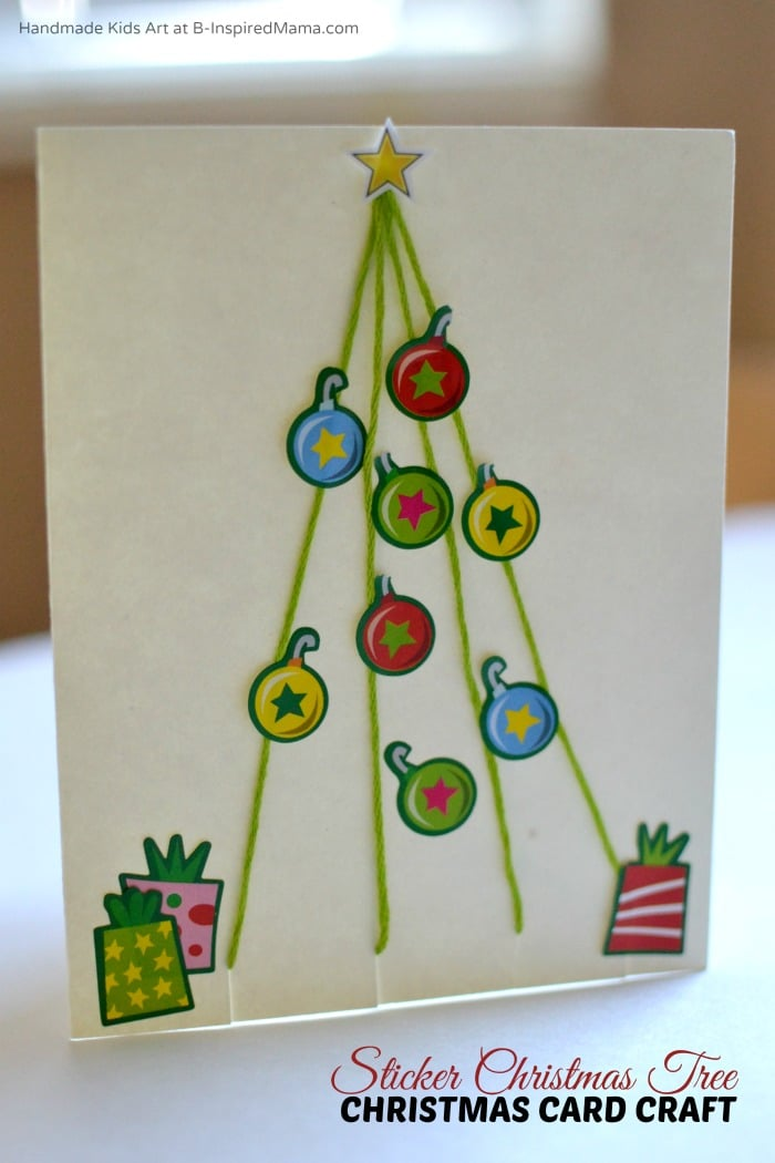 Ideas For Christmas Cards For Children To Make Part - 26: Simple Sticker Christmas Tree Homemade Christmas Card Craft For Kids At  B-Inspired Mama