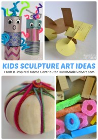 Creative Kids Sculpture Art Projects from Hand Made Kids Art at B-Inspired Mama