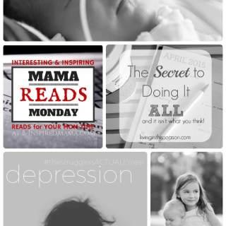 Mama Reads Monday – Depression, Preemies, & MORE!