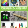 17 Fun Finds For Unique Father S Day Gifts