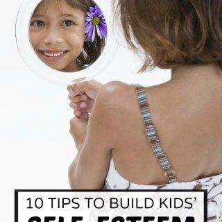 10 Tips on How to Build Self-Esteem in Kids