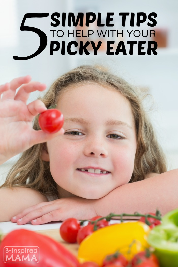 5 Simple Tips to Help With Your Picky Eater - at B-Inspired Mama