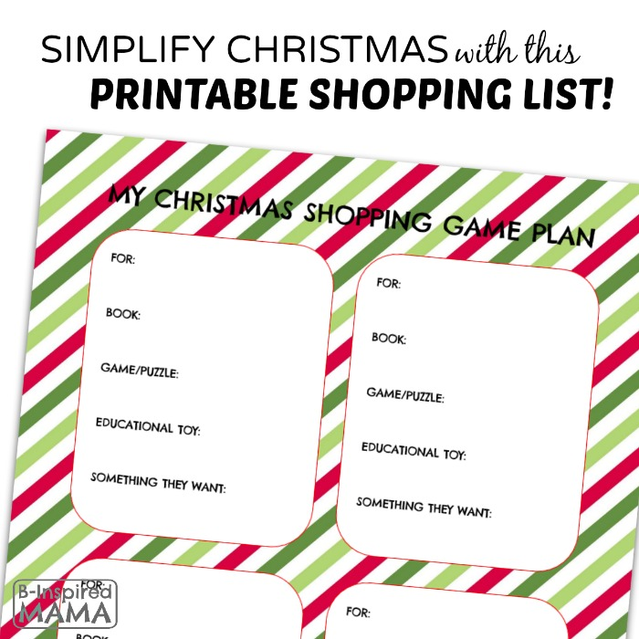 A Printable Christmas Shopping List - Simplify the Holiday Season - at B-Inspired Mama