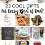 2016 Father S Day Gift Guide 23 Cool Gifts For Every Dad