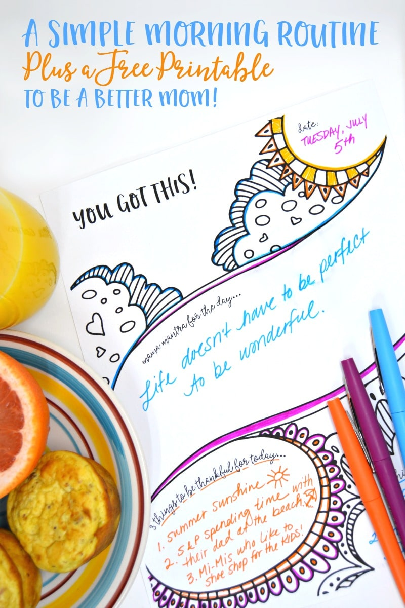 Be a Better Mom with This Simple 3 Step Morning Routine - Plus a Free Printable Day Planner - at B-Inspired Mama