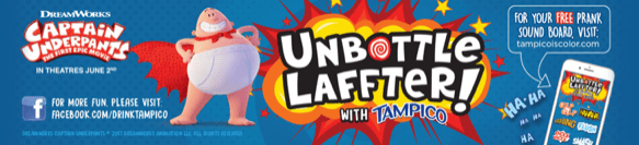 #UnbottleLaffter with Tampico and Captain Underpants!