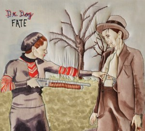 Fate Dr. Dog