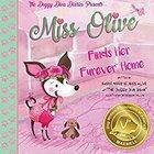 Miss Olive Finds Her Furever Home Book Giveaway {Blog} [US] (Ends 9/9/19)