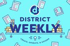 The District Weekly — May 23rd