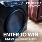 Win a $2,500 SVS Sound Shopping Spree at Crutchfield Electronics {US} (11/21/2018)