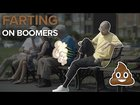 Farting On Boomers