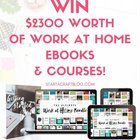 Win The Ultimate Work At Home Bundle! Over $2300 Worth Of Books & Courses ends 07/10/2017 {WW}
