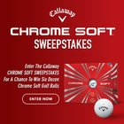 Callaway Golf Chrome Soft Sweepstakes (07/11/2017) {us}
