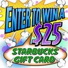 $25 Starbucks Gift Card - 10/3 {US}