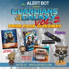 "AlertBot ""Guardians of the Galaxy Vol. 2"" + Roku Prize Pack Giveaway! {US} (09/23/2017)"