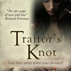 Win a signed paperback of Traitor's Knot (08/18/2017) {US CA}
