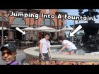 Jumping Into A Fountain Prank