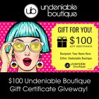 $100 Undeniable Boutique Gift Certificate Giveaway {US} (02/11/2019)
