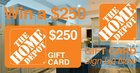 Win a $250 Home Depot Gift Card! (11/30/2015)