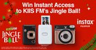 Win 2 Tickets for the KISS FM Jingle Ball in Los Angeles + an Instax Prize Pack {US} California Residents (12/1/2019)