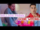Balloon Prank on Girlfriend Gone wrong