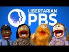 Libertarian PBS