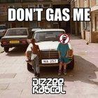 [FRESH] Dizzee Rascal - Don't Gas Me EP