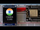 This project related to real time monitoring of COVID 19 via Color display and ESP8266