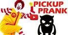 McDonalds Pickup Order Prank
