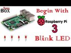 IOT#13,14 Begin with Raspberry Pi 3: Blink LED (Python Program) | Tutorial | Source code | Video | APDaga | DumpBox